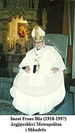 22nd, October 1997, died the Archbishop of Shkodra, Frano Ilia