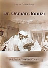 27 January 1966, died the father of Albanian surgery Dr. Osman Jonuzi