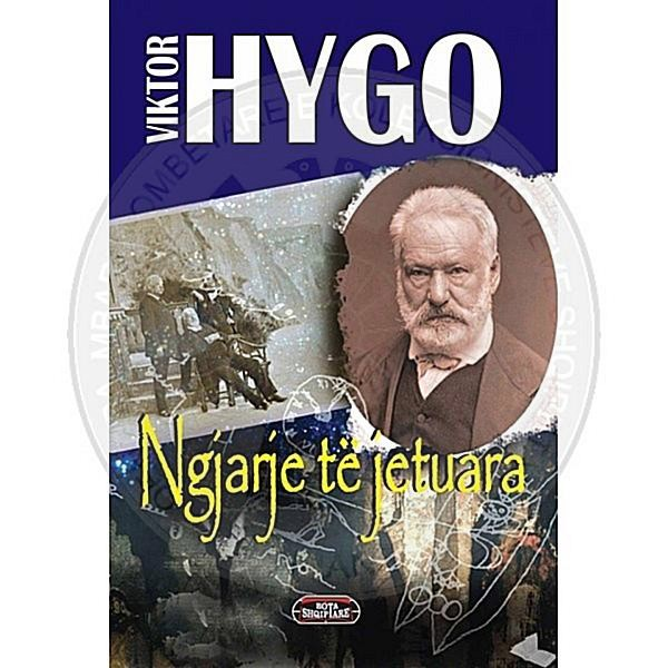 February 26th, 1802, was born the French classic Victor Hugo