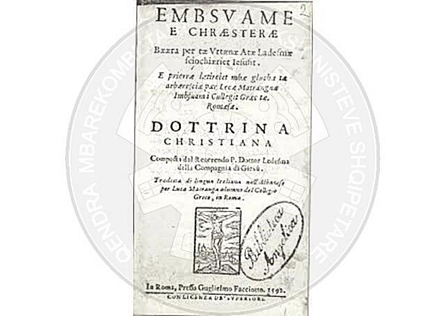 "20 March 1592, Lek Matranga translated in Albanian the the catechism "" E mbesuame e kërshtere """
