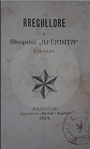 "28 April 1909, was established the Cultural society ""Aferdita"""