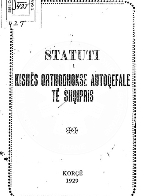 29 June 1929, the Statute of the Autocephalous Albanian Church was approved