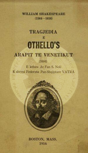 "4 July 1923, the Albanians of Boston perform ""Othello"" brought to Albanian by Noli"