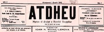 "1 August 1912, is published the newspaper ""Atdheu"" in  Constance of Romania"