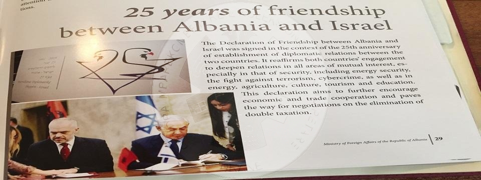"19 August 1991,  was concluded the ""Memorandum of Understanding between the Government of the Republic of Albania and the Government of the State of Israel on the Establishment of Diplomatic Relations"""