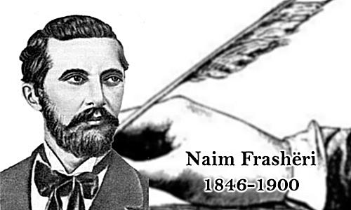 25 May 1846, Naim Frasheri was born in Frasher of Permet